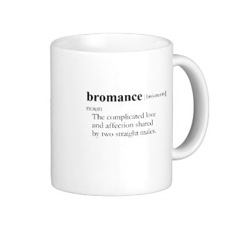 bromance_definition_mug-r5fb09770c3c044609a1766c5d98485b2_x7jgr_8byvr_324