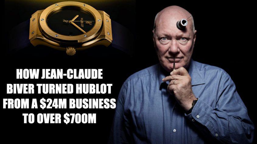 Hublot history Jean Claude Biver