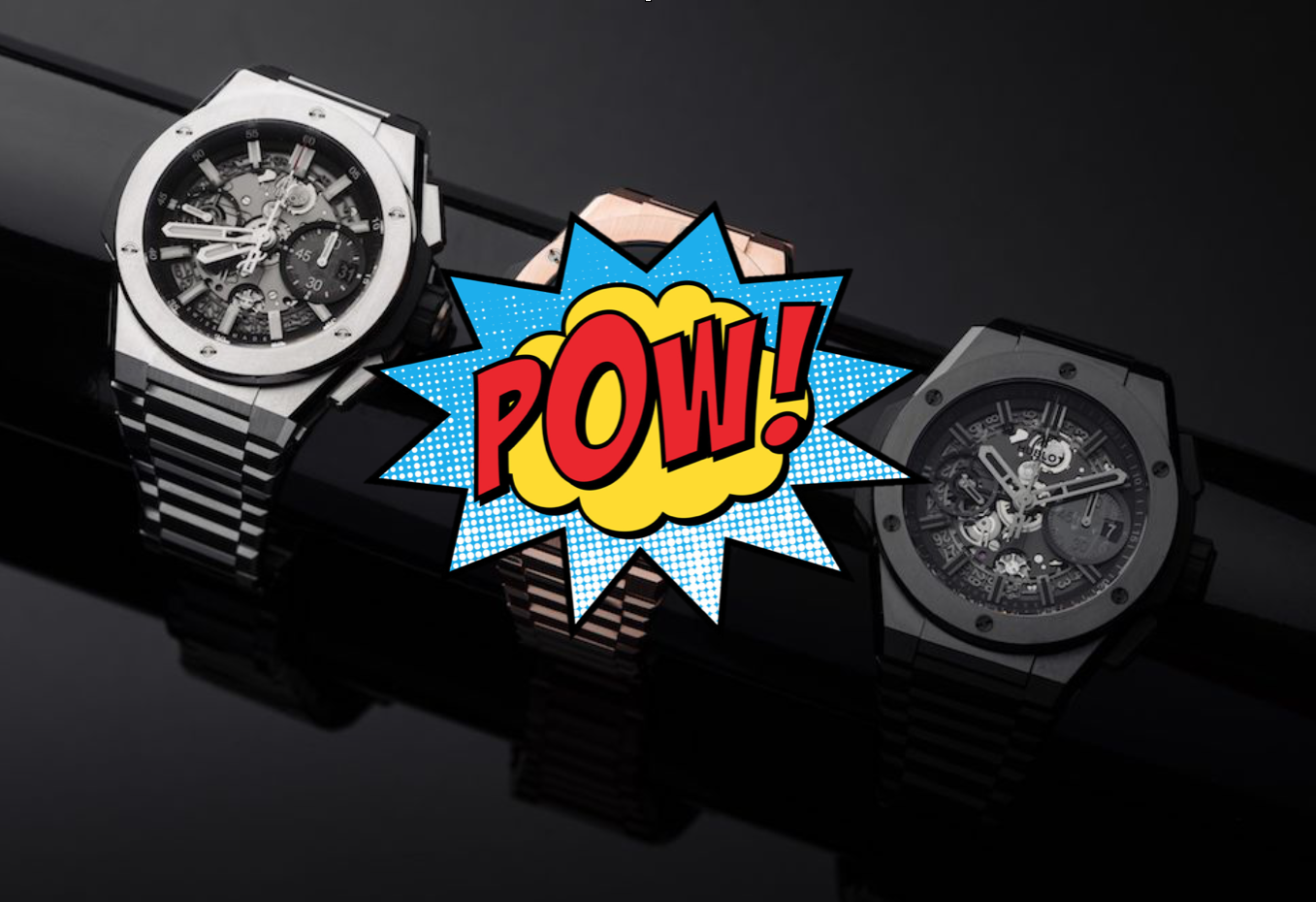 Battle Royale: The T+T Team debate which is the best Hublot Big Bang