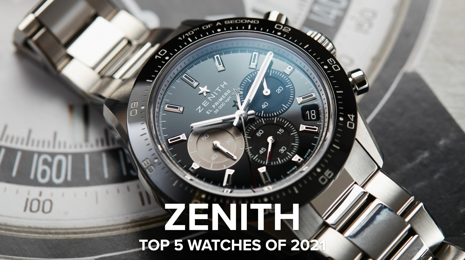 The top 5 Zenith watches of 2021, the brand's best year in decades (already)